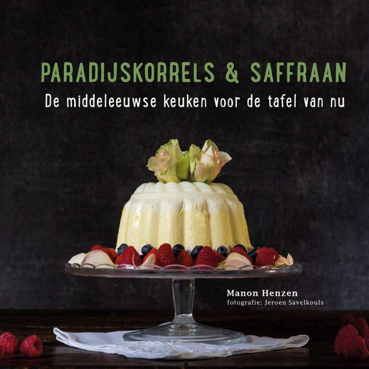 Paradijskorrels & Saffraan Middeleeuws kookboek